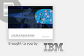 Ibm a new day in the world of content